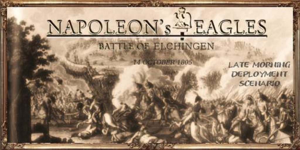 Napoleonic: Total War III ~ NTW3 ~ Gameplay Napoleons Eagles Elchingen 1805 and Elchingen 1805 Late morning Historical Battle Hb map description display